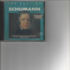CDs de Música: THE BEST OF SCHUMANN. Lote 172398629