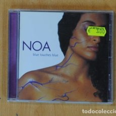 CDs de Música: NOA - BLUE TOUCHES BLUE - CD. Lote 172453682