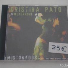 CDs de Música: CD / CRISTINA PATO MUTENROHI MISTURADOS. Lote 172640307