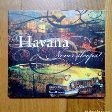 CDs de Música: HAVANA - NEVER SLEEPS, TERRA HUMANA, 2007. FRANCE.. Lote 172831415