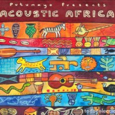 CDs de Música: PUTUMAYO PRESENTS: ACOUSTIC AFRICA - CD DIGIPACK . Lote 172895952