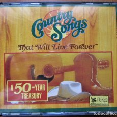 CDs de Música: COUNTRY SONGS - THAT WILL LIVE FOREVER - A 50 YEAR TREASURY - 4 CD - VER CONTENIDO EN REVERSO. Lote 172919064
