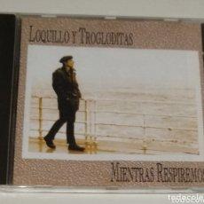 CDs de Música: LOQUILLO Y TROGLODITAS / CD / MIENTRAS RESPIREMOS. Lote 173146317
