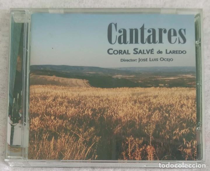 CANTARES (CORAL SALVE DE LAREDO) CD 2006 RTVE MÚSICA - JOAN MANUEL SERRAT, PABLO NERUDA (Música - CD's Clásica, Ópera, Zarzuela y Marchas)