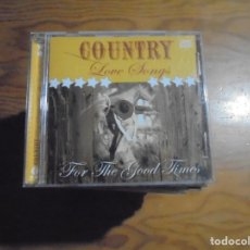 CDs de Música: COUNTRY. LOVE SONGS. FOR THE GOOD TIMES. K-TEL, 2001. CD.. Lote 173372185