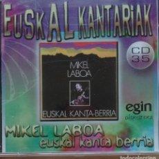 CDs de Música: MIKEL LABOA - EUSKAL KANTA BERRIA - CD - EGIN COLECCIÓN EUSKAL KANTARIAK 35. Lote 173573904