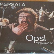CDs de Música: PEP SALA / OPS ! MIREU QUÈ HE FET / DOBLE CD-DIGIPACK - L'INDI MUSIC-2016 / 31 TEMAS / PRECINTADO.. Lote 173591409