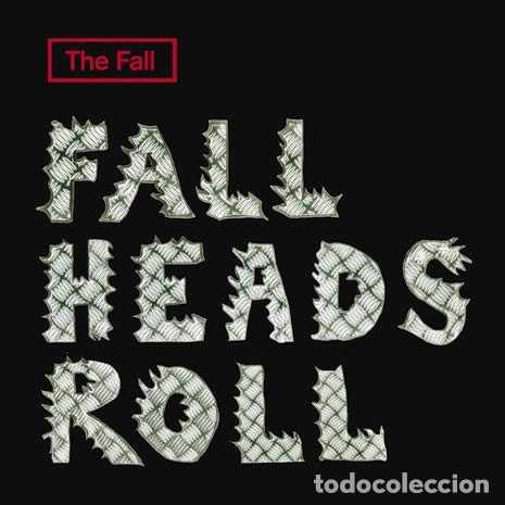 THE FALL - FALL HEADS ROLL (Música - CD's Rock)