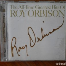 CDs de Música: ROY ORBISON. THE ALL-TIME GREATEST HITS OF. Lote 173641007