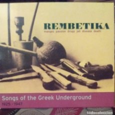 CDs de Música: REMBETIKA : SONGS OF THE GREEK UNDERGROUND 1925 - 1947 - - 2001 - CD - GRIEGO. Lote 173684688