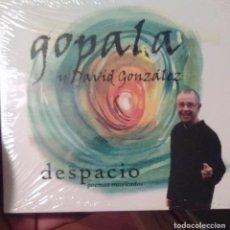 CDs de Música: GOPALA Y DAVID GONZALEZ - DESPACIO - POEMAS MUSICADOS - 2012 - CD. Lote 173684863