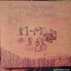 CDs de Música: RENATO SPENCER E CAFÉ CAXAÇA - PENEIRANDO - 2010 - CD - PORTUGUES. Lote 173685104