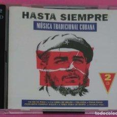 CDs de Música: HASTA SIEMPRE - MUSICA TRADICIONAL CUBANA - 2 CD'S 2000 PABLO MILANES, COMPAY SEGUNDO, CARLOS VIVES. Lote 173923028