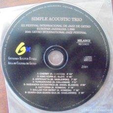CDs de Música: CD SIMPLE ACOUSTIC TRIO 1996 XX FESTIVAL INTERNACIONAL DE JAZZ DE GETXO. Lote 173984454