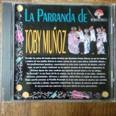 CDs de Música: LA PARRANDA DE TOBY MUÑOZ - CD. Lote 174079159