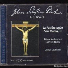 CDs de Música: CD: JOHANN SEBASTIAN BACH (LA PASIÓN SEGÚN SAN MATEO, II) - EDICIÓN 250 ANIVERSARIO - . Lote 174104402