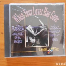 CDs de Música: CD WHEN YOUR LOVER HAS GONE - 25 BLUES AND SOUL HITS (E6). Lote 174177397