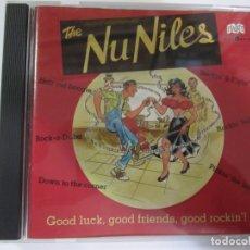 CDs de Música: CD THE NU NILES GOOD LUCK.GOOD FRIENDS,GOOD ROCKIN`!. Lote 174252808