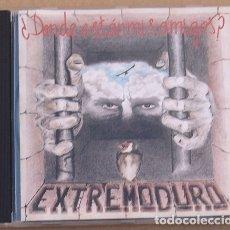 CDs de Música: EXTREMODURO - DONDE ESTAN MIS AMIGOS (CD) 1993 - 11 TEMAS - 1ª EDICION. Lote 174256093