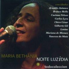 CDs de Música: MARIA BETHÂNIA – NOITE LUZIDIA VOL. 1 - NUEVO Y PRECINTADO. Lote 194589020