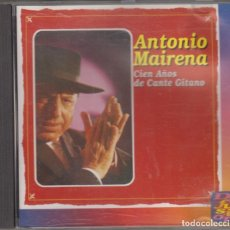 CDs de Música: ANTONIO MAIRENA CD CIEN AÑOS DE CANTE GITANO 1995 HISPAVOX. Lote 174488738