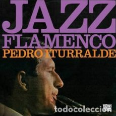 CDs de Música: PEDRO ITURRALDE - JAZZ FLAMENCO 1 & 2 - DIGIPAK. Lote 175073813