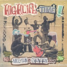 CDs de Música: VARIOUS - HIGHLIFE TIME - NIGERIAN & GHANAIAN SOUND. Lote 175124172