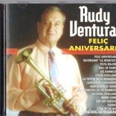 CDs de Música: RUDY VENTURA FELIÇ ANIVERSARI *** FESTA MAJOR * COSTA CATALANA * DANIEL * CD CON DEDICATORIA. Lote 175231497