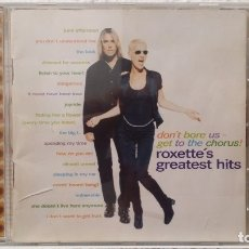 CDs de Música: * ROXETTE - DON'T BORE US-GET TO THE CHORUS ROXETTE'S GREATEST HITS - CD AÑO 1995 - LEER DESCRIPCIÓN. Lote 175344080