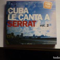 CDs de Música: CAJA CON 2 CDS,CUBA LE CANTA A SERRAT -VOL.2. Lote 175431547