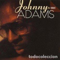 CDs de Música: JOHNNY ADAMS - THE VERDICT - CD . Lote 175450944