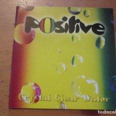 CDs de Música: POSITIVE CRYSTAL CLEAR WATER 2002 CON NOTA DE PRENSA. Lote 175461225