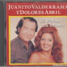 CDs de Música: JUANITO VALDERRAMA Y DOLORES ABRIL CD 12 PELEAS EN BROMA 1992 DIVUCSA. Lote 175480262