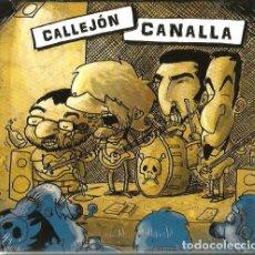 CDs de Música: CD CALLEJON CANALLA. Lote 175679823