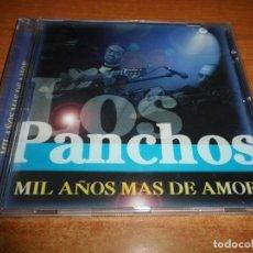 CDs de Música: LOS PANCHOS MIL AÑOS MAS DE AMOR CD ALBUM NACHO CAMPILLO TAMARA MANOLO TENA MASTRETTA 16 TEMAS. Lote 175710095