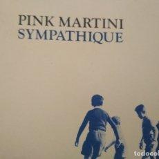 CDs de Música: PINK MARTINI SYMPATHIQUE CD. Lote 175888624