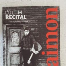 CDs de Música: 2 CD + DVD / RAIMON / L'ÚLTIM RECITAL / PALAU DE LA MÚSICA 28 DE MAYO DE 2017 / NUEVO. Lote 176026819