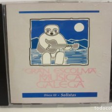 CDs de Música: A GRAN ESCOLMA DA MUSICA GALEGA - SOLISTAS - CD - FONOMUSIC - 1993 - NM+/EX+. Lote 176027080