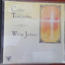 CDs de Música: WILLIAM JACKSON (CELTIC TRANQUILLITY) CD UK 1992. Lote 176156273