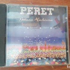 CDs de Música: PERET GITANA HECHICERA CD ALBUM 1992 LOS AMAYA JOEL RAMONET CHIPEN CONTIENE 11 TEMAS RUMBA CATALANA. Lote 176171167