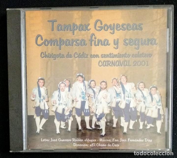 CD TAMPAX GOYESCAS 1° CHIRIGOTAS CARNAVAL CÁDIZ (Música - CD's Flamenco, Canción española y Cuplé)