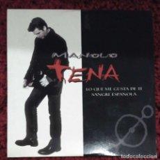 CDs de Música: MANOLO TENA (LO QUE ME GUSTA DE TI + SANGRE ESPAÑOLA) CD SINGLE 1998. Lote 176215859