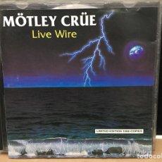 CDs de Música: MÖTLEY CRÜE - LIVE WIRE (DIRECTO 1986. EDICIÓN LIMITADA (1000 COPIAS)). Lote 176249665