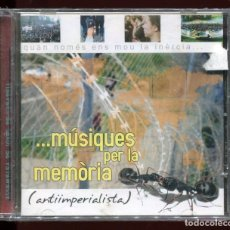 CDs de Música: MUSIQUES PER LA MEMÒRIA. ANTIIMPERIALISTA. CD NOU RARO. Lote 176274145