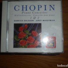 CDs de Música: CHOPIN. PIANO CONCERTOS. OHLSSON / MAKSYMIUK. EMI, 1988. CD . IMPECABLE. Lote 176337679