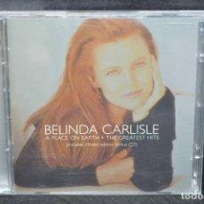 CDs de Música: BELINDA CARLISLE - A PLACE ON EARTH / THE GREATEST HITS - 2 CD. Lote 176337867