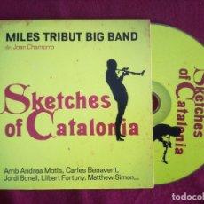 CDs de Música: MILES DAVIS TRIBUT BIG BAND - SKETCHES OF CATALONIA - JOAN CHAMORRO ANDREA MOTIS BENAVENT FORTUNY. Lote 176367997