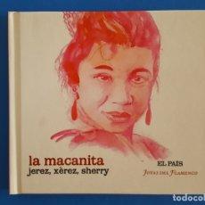 CDs de Música: CD LIBRO / LA MACANITA / JEREZ, XÉREZ, SHERRY / EL PAÍS - JOYAS DEL FLAMENCO / NUEVO. Lote 176447628