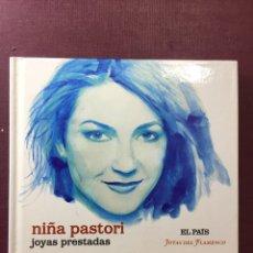 CDs de Música: NIÑA PASTORI: JOYAS PRESTADAS.. Lote 176609308