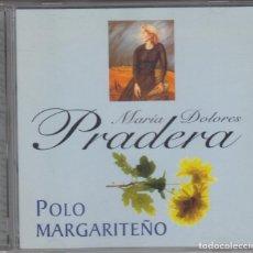 CDs de Música: MARÍA DOLORES PRADERA CD POLO MARGARITEÑO 2001. Lote 278980568
